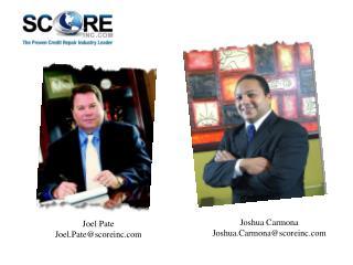 Joel Pate Joel.Pate@scoreinc.com