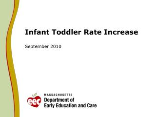 Infant Toddler Rate Increase