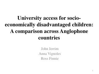 University  access for socio-economically disadvantaged children:  A  comparison across  Anglophone  countries