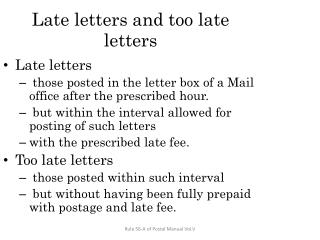Late letters and too late letters