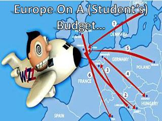 Europe On A  (Student's) Budget…