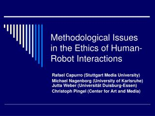 methodological issues in the ethics of human-robot interactions
