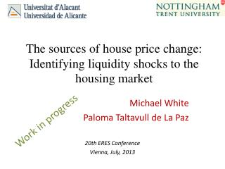 The sources of house price change: Identifying liquidity shocks to the housing market