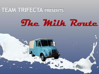The Milk Route