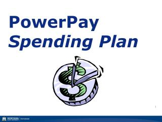 PowerPay Spending Plan