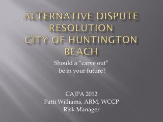 Alternative dispute resolution City of Huntington Beach