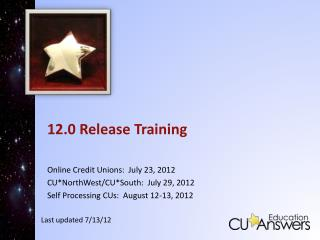 12.0 Release Training
