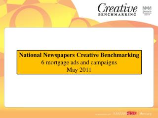National Newspapers Creative Benchmarking 6 mortgage ads and campaigns May 2011