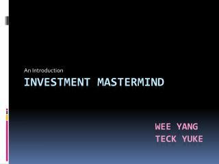 Investment Mastermind Wee Yang Teck yuke