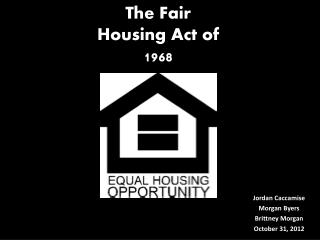 The Fair Housing Act of 1968