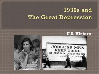 1930s and The Great Depression
