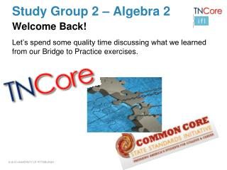 Study Group 2 – Algebra 2