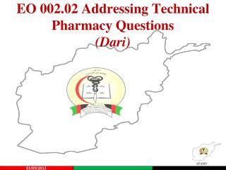 EO 002.02 Addressing Technical Pharmacy Questions (Dari)