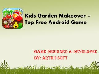 Kids Garden Makeover - Free Android Game for Kids