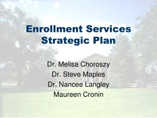 Enrollment Services Strategic Plan