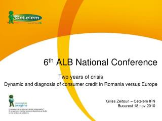 6 th  ALB National Conference