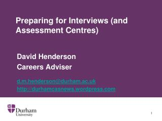 Preparing for Interviews (and Assessment Centres)