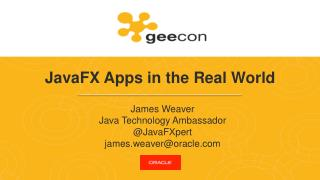 JavaFX  Apps in the Real World