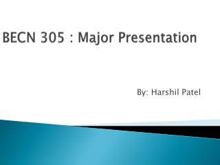 BECN 305 : Major Presentation