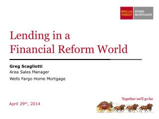 Lending in a  Financial Reform World