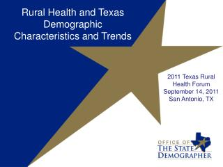 Rural Health and Texas Demographic Characteristics and Trends