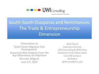 South-South Diasporas and Remittances: The Trade & Entrepreneurship Dimension