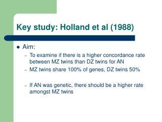 key study: holland et al 1988