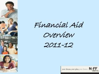 Financial Aid Overview 2011-12