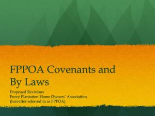 FPPOA Covenants and By Laws