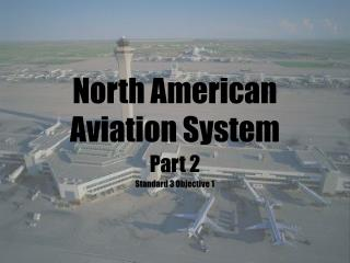 North American Aviation System