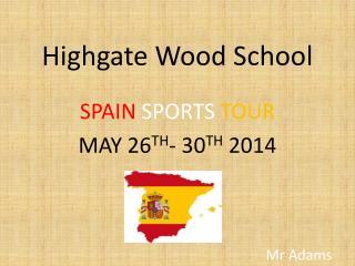 Highgate Wood School