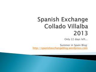 Spanish Exchange Collado Villalba  2013