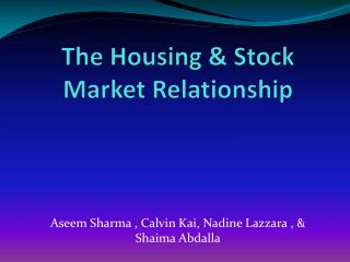 The Housing & Stock Market Relationship