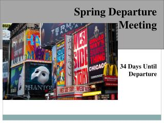 Spring Departure Meeting