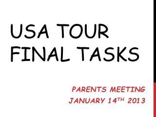 USA Tour Final Tasks