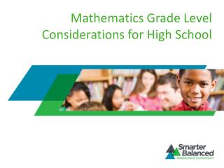 Mathematics  Grade Level  Considerations for High School