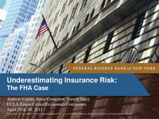 Underestimating  Insurance Risk: The FHA Case