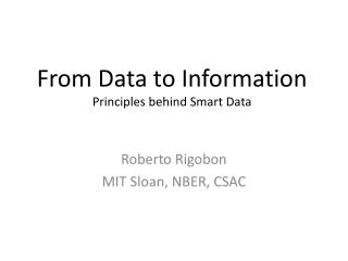 F rom  D ata  to  Information Principles behind Smart Data