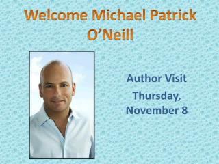 Author Visit  Thursday, November 8