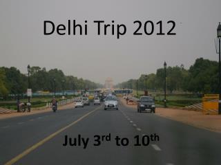 Delhi Trip 2012