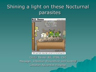 Shining a light on these Nocturnal parasites