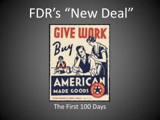 "FDR's ""New Deal"""