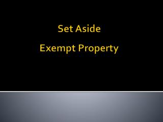 Set Aside Exempt Property
