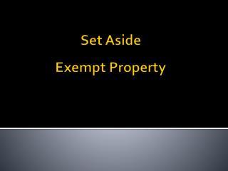 Set Aside Exempt Property
