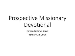 Prospective Missionary Devotional
