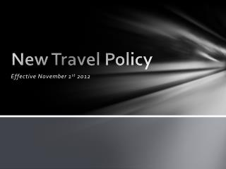New Travel Policy