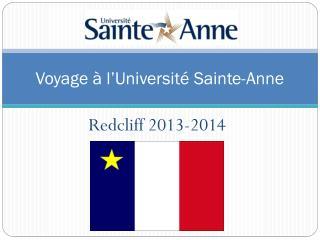 Voyage  à  l'Université  Sainte-Anne