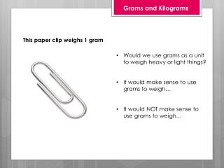 Grams and Kilograms