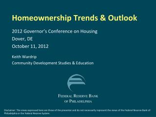 Homeownership Trends & Outlook