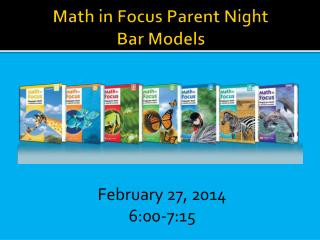 Math in Focus Parent Night Bar Models